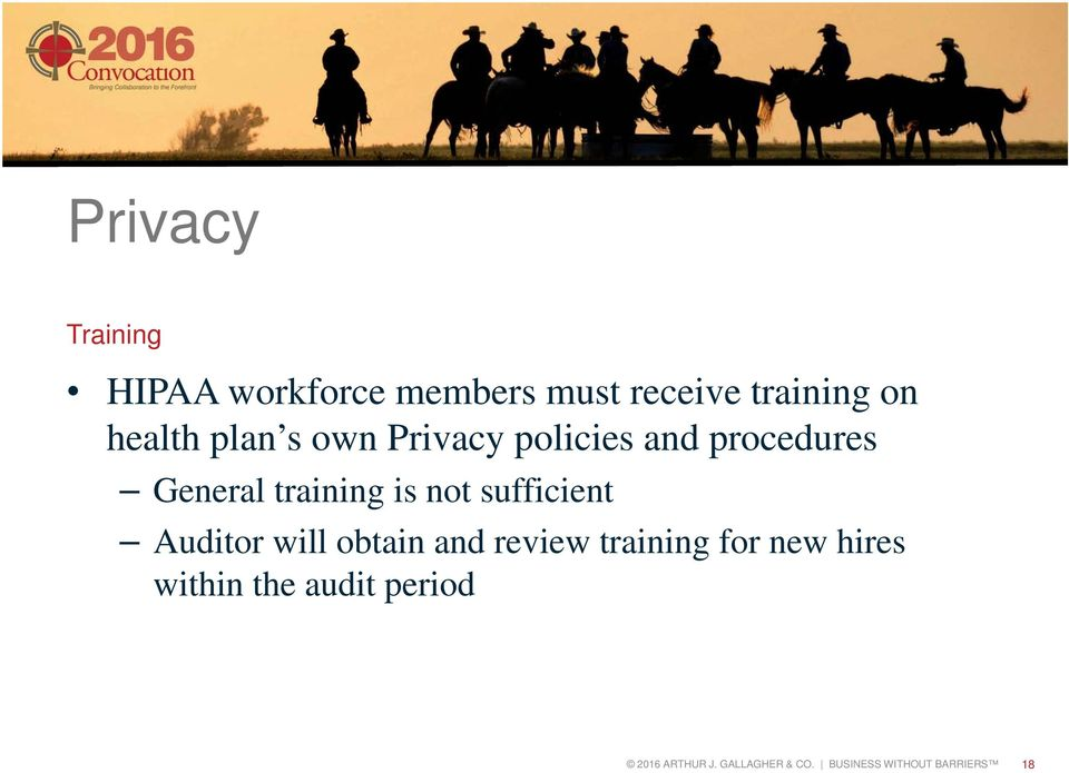 not sufficient Auditor will obtain and review training for new hires