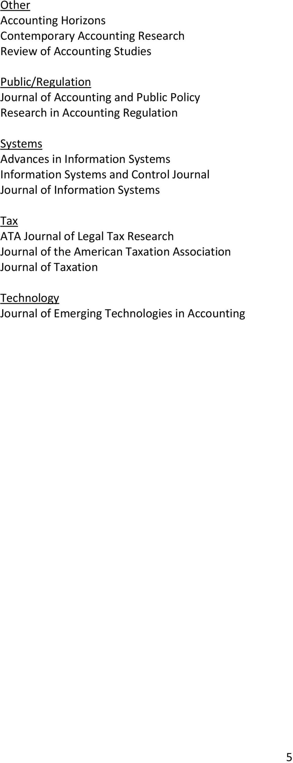 Information Systems and Control Journal Journal of Information Systems Tax ATA Journal of Legal Tax Research