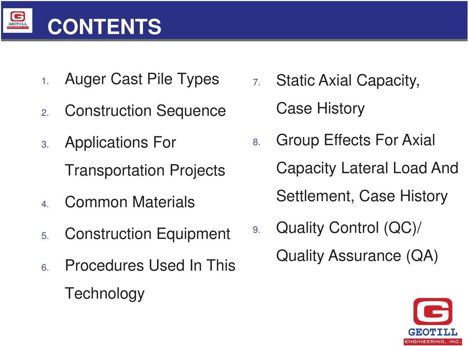 Construction Equipment 6. Procedures Used In This 7.
