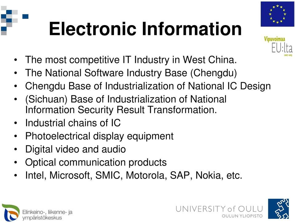 (Sichuan) Base of Industrialization of National Information Security Result Transformation.