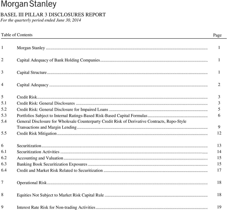 3 Portfolios Subject to Internal Ratings-Based Risk-Based Capital Formulas... 6 5.