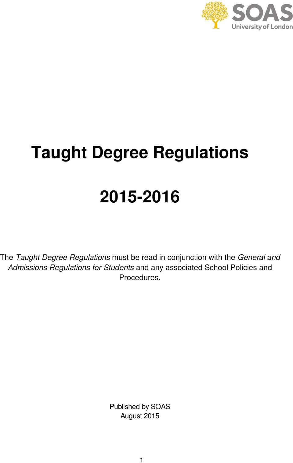 and Admissions Regulations for Students and any associated