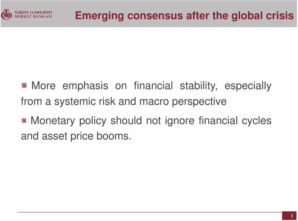 systemic risk and macro perspective Monetary policy