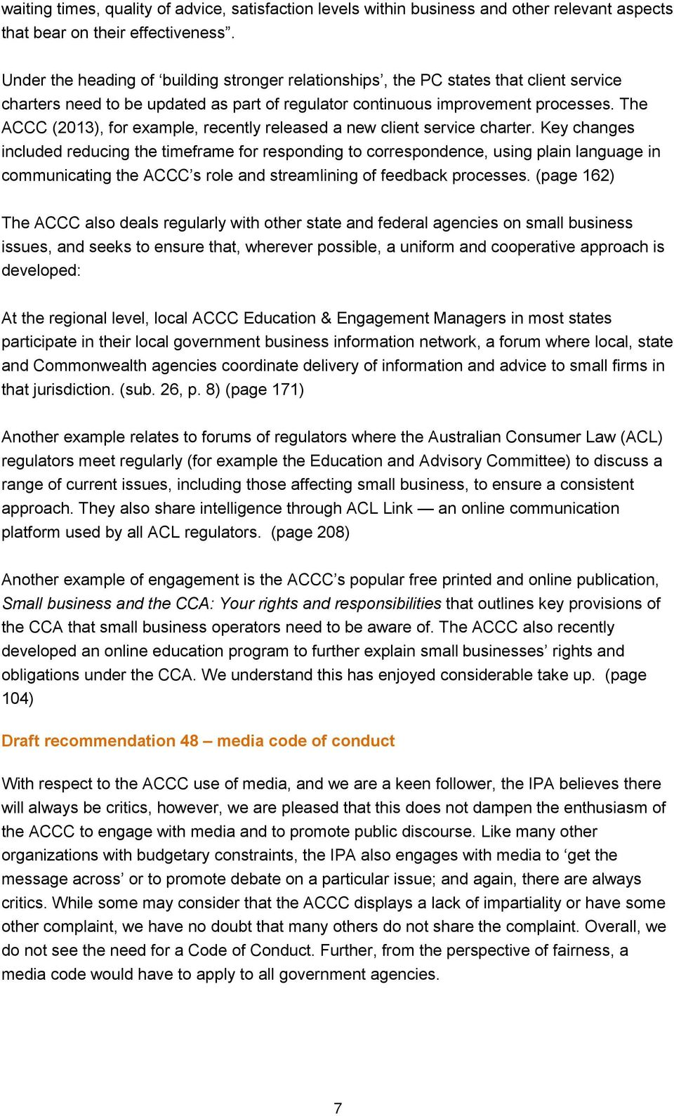 The ACCC (2013), for example, recently released a new client service charter.