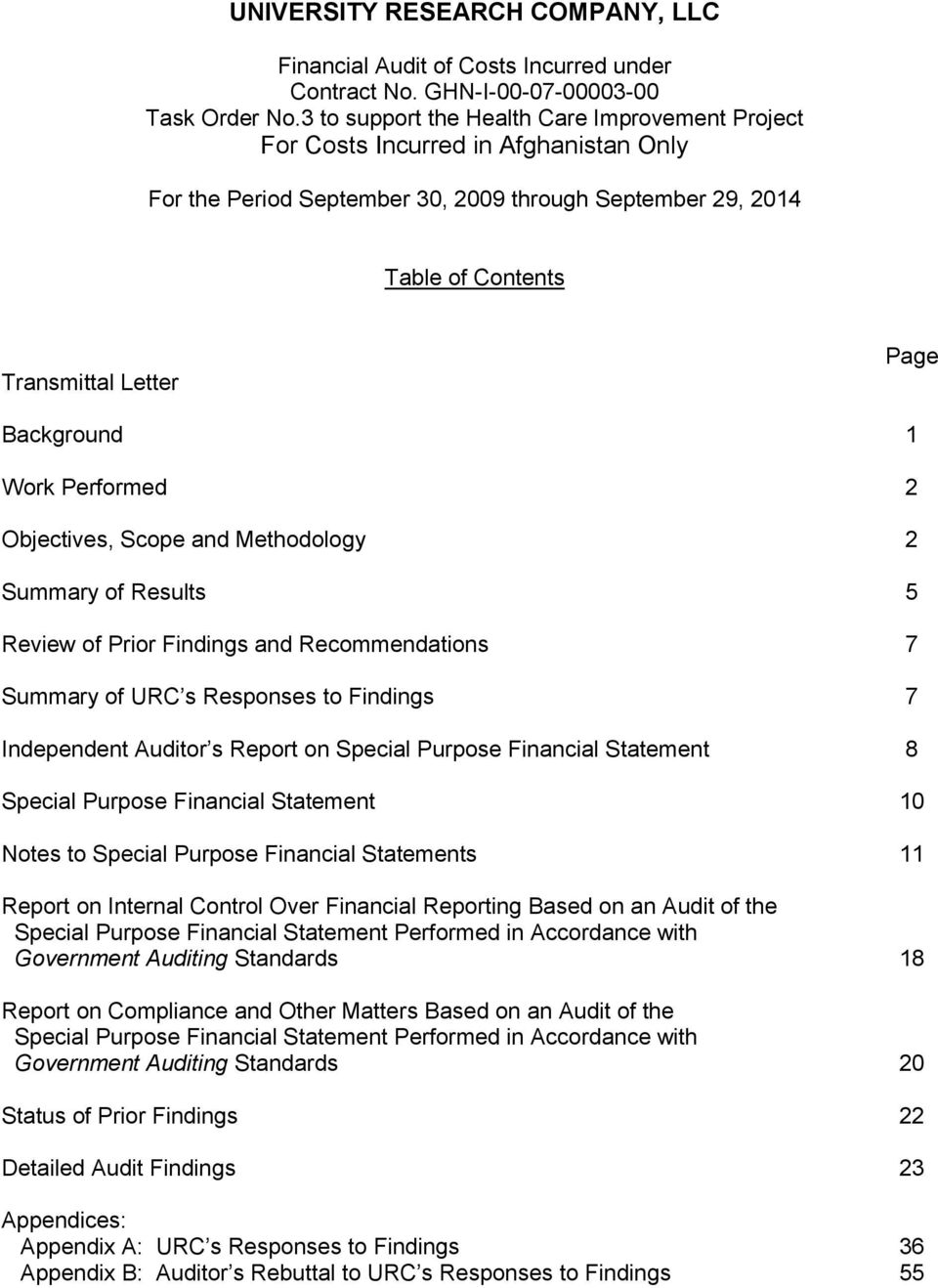 Financial Statement 10 Notes to Special Purpose Financial Statements 11 Report on Internal Control Over Financial Reporting Based on an Audit of the Special Purpose Financial Statement Performed in