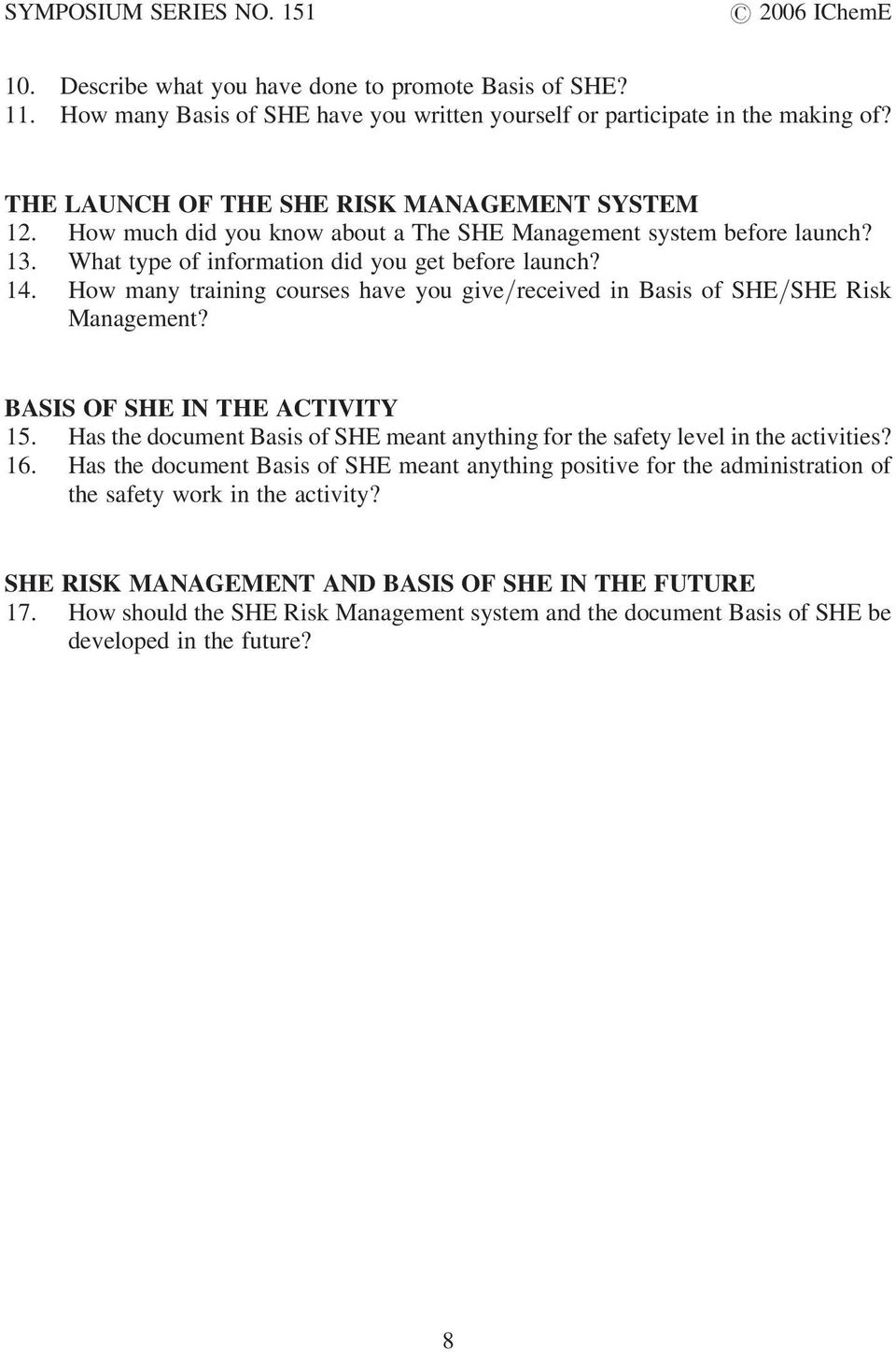 How many training courses have you give/received in Basis of SHE/SHE Risk Management? BASIS OF SHE IN THE ACTIVITY 15.