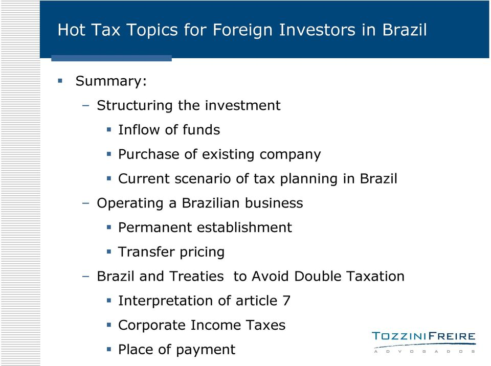 business Permanent establishment Transfer pricing Brazil and Treaties to
