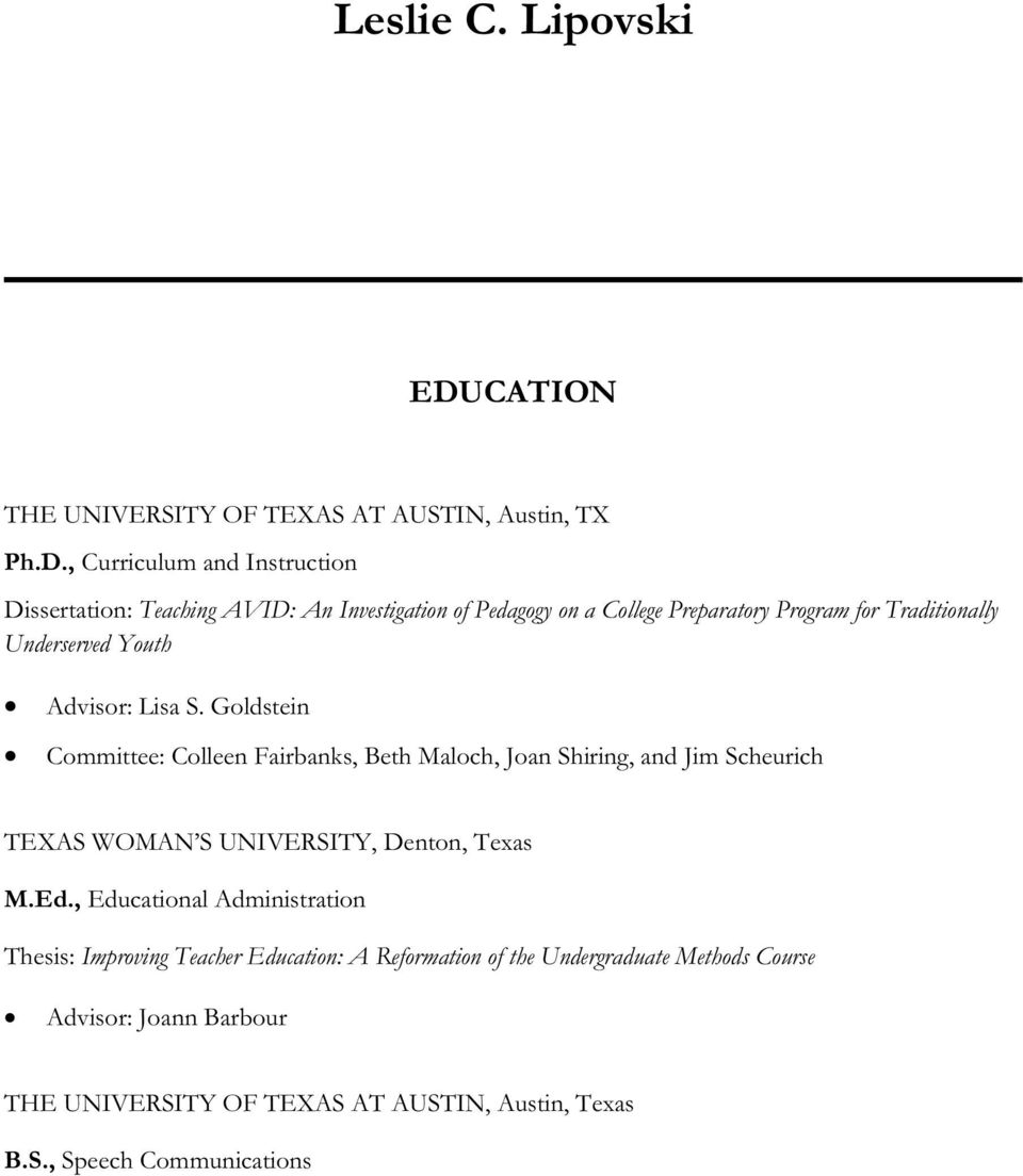 , Curriculum and Instruction Dissertation: Teaching AVID: An Investigation of Pedagogy on a College Preparatory Program for Traditionally Underserved