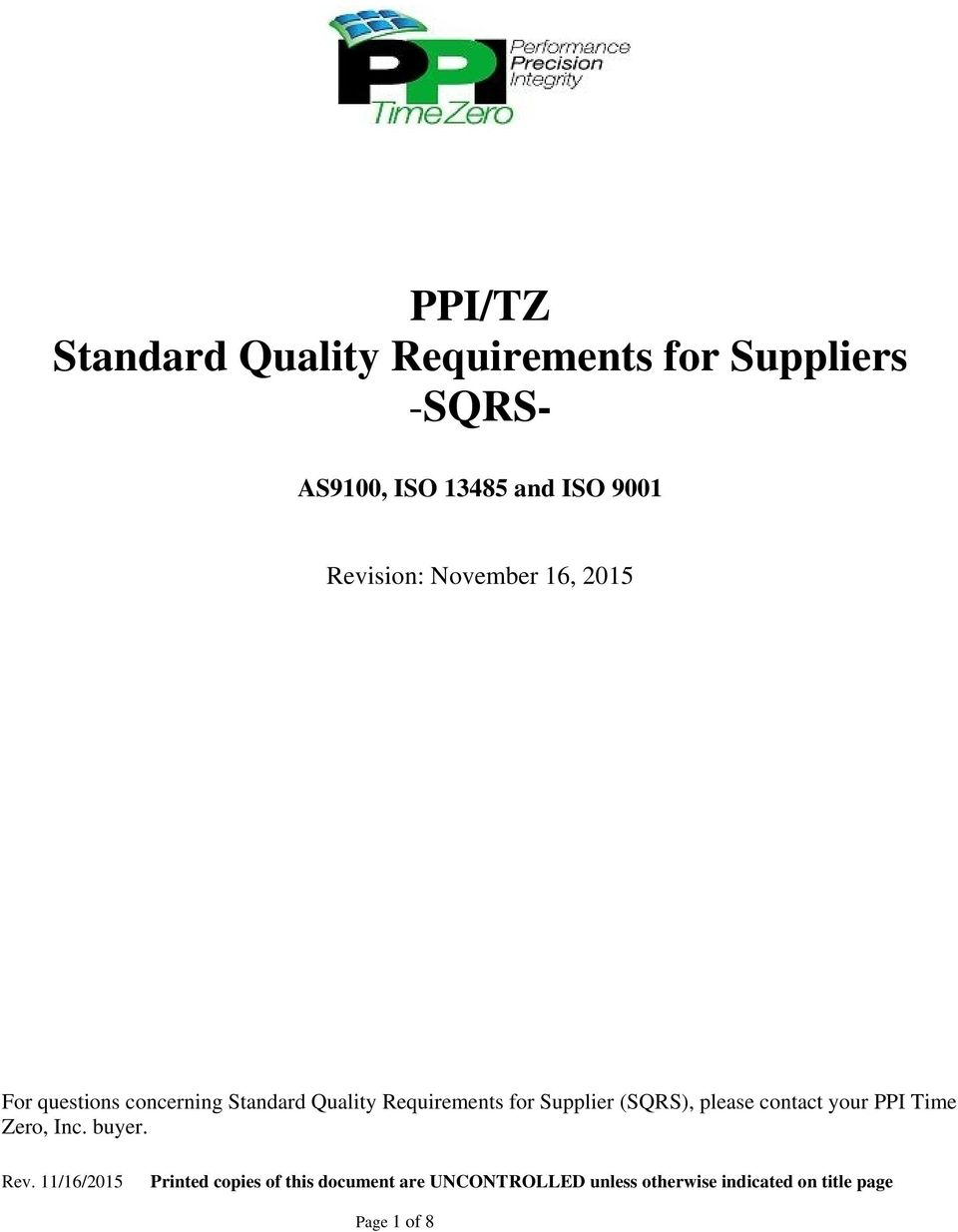 questions concerning Standard Quality Requirements for