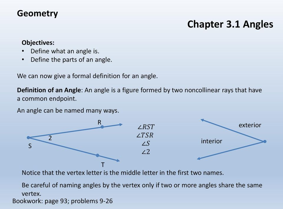 An angle can be named many ways.