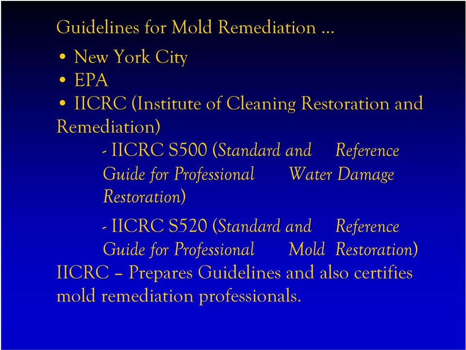 Professional Water Damage Restoration) - IICRC S520 (Standard and Reference Guide for