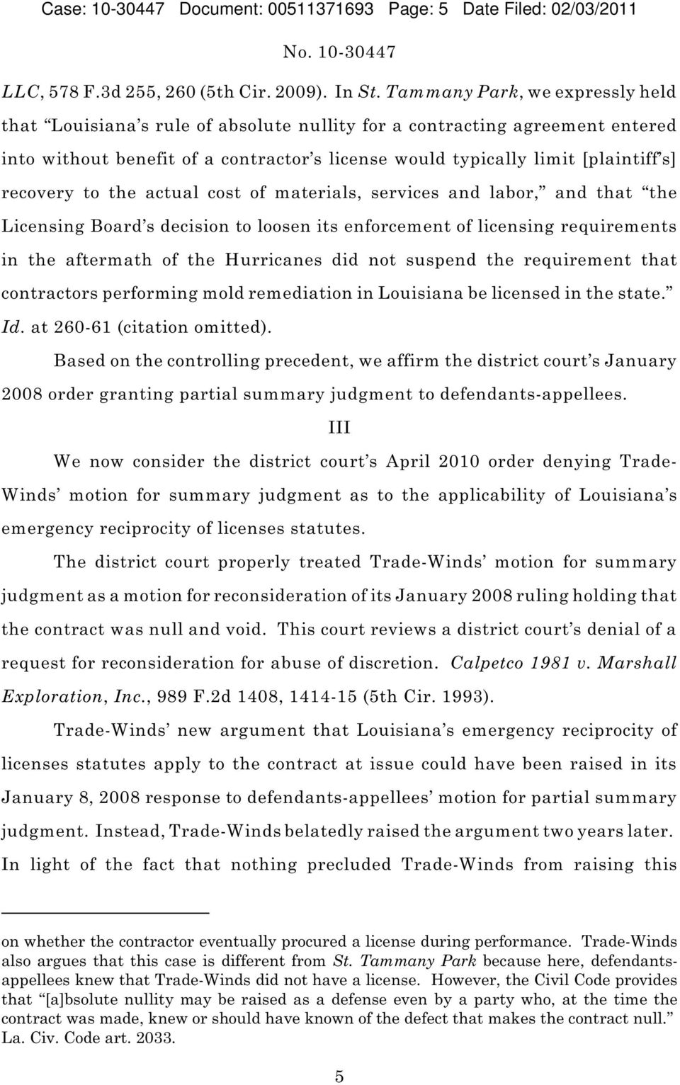 recovery to the actual cost of materials, services and labor, and that the Licensing Board s decision to loosen its enforcement of licensing requirements in the aftermath of the Hurricanes did not