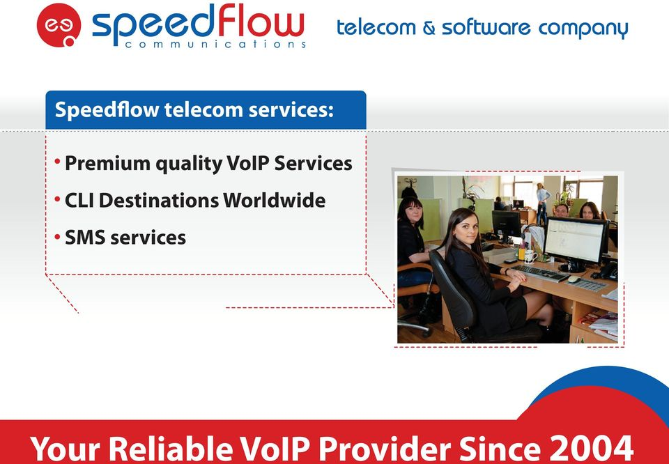 quality VoIP Services