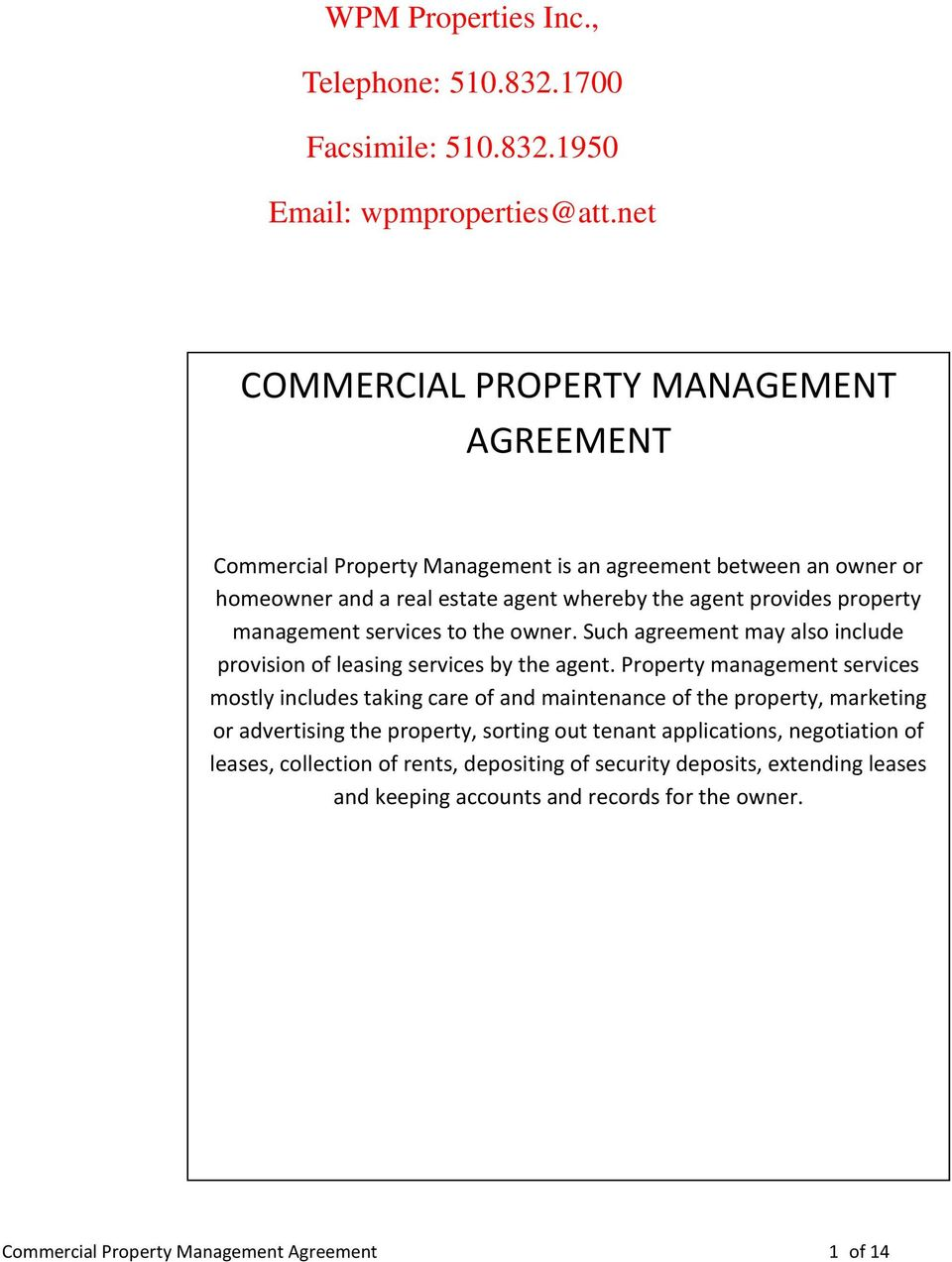 management services to the owner. Such agreement may also include provision of leasing services by the agent.