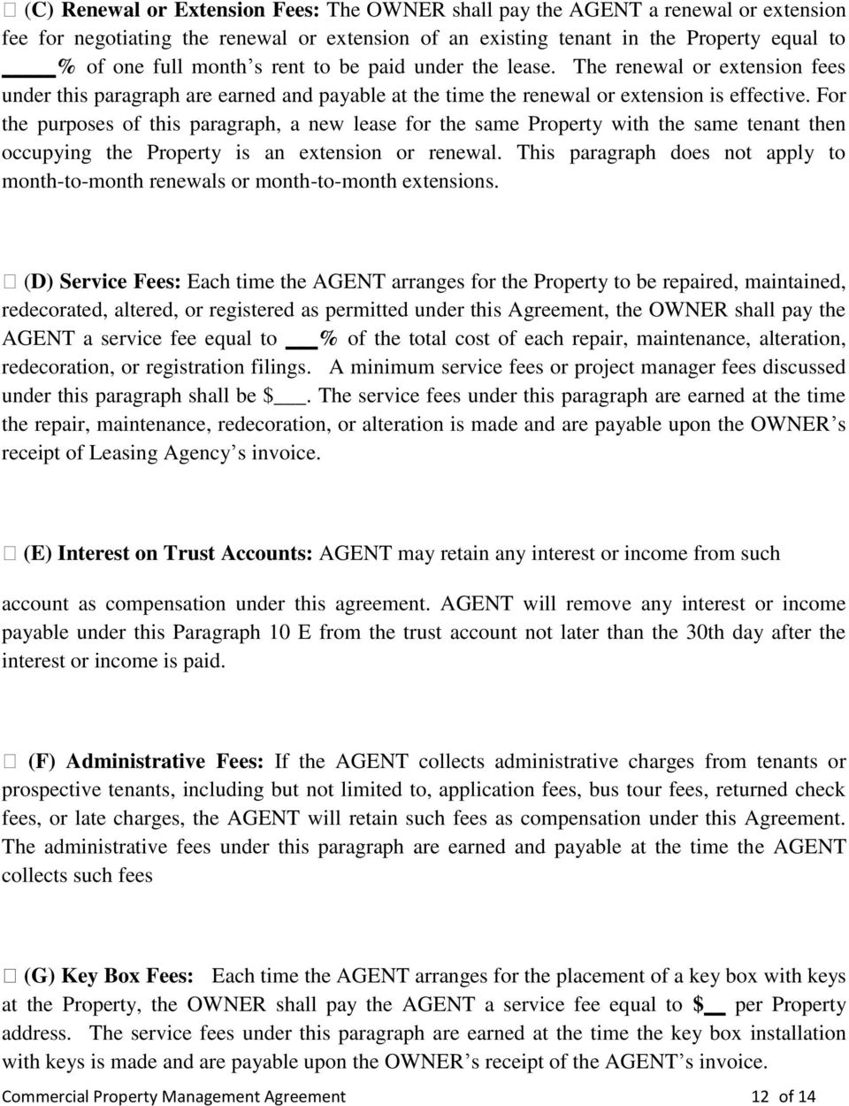 For the purposes of this paragraph, a new lease for the same Property with the same tenant then occupying the Property is an extension or renewal.