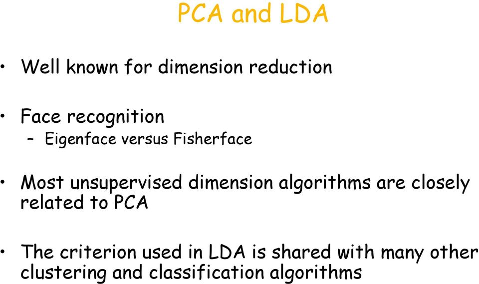 dimension algorithms are closely related to PCA The criterion