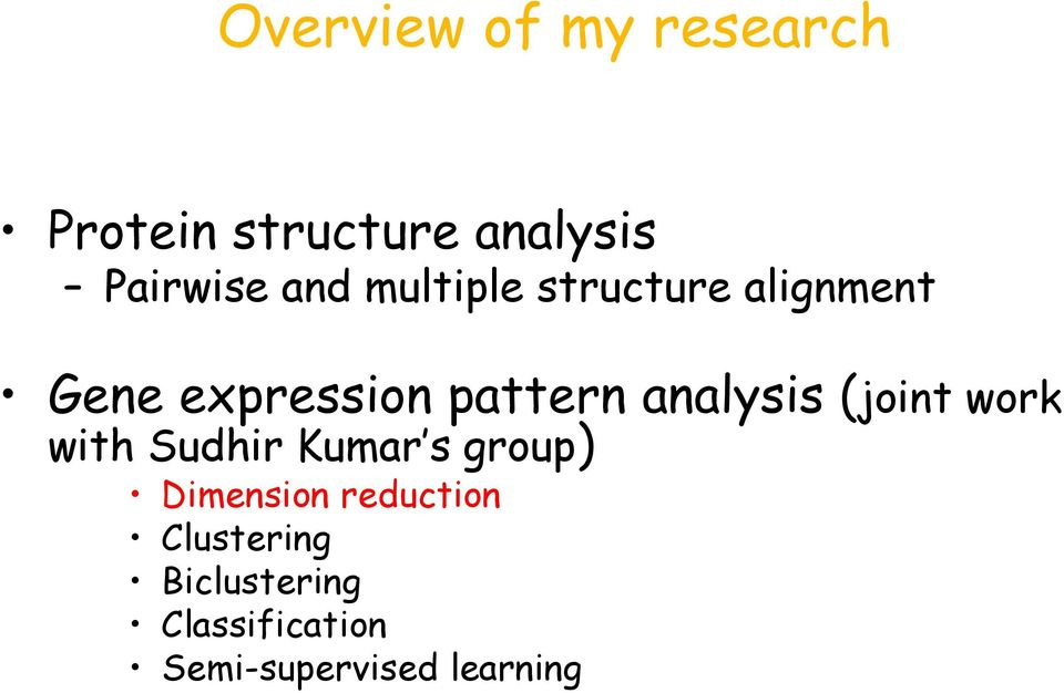 analysis (joint work with Sudhir Kumar s group) Dimension