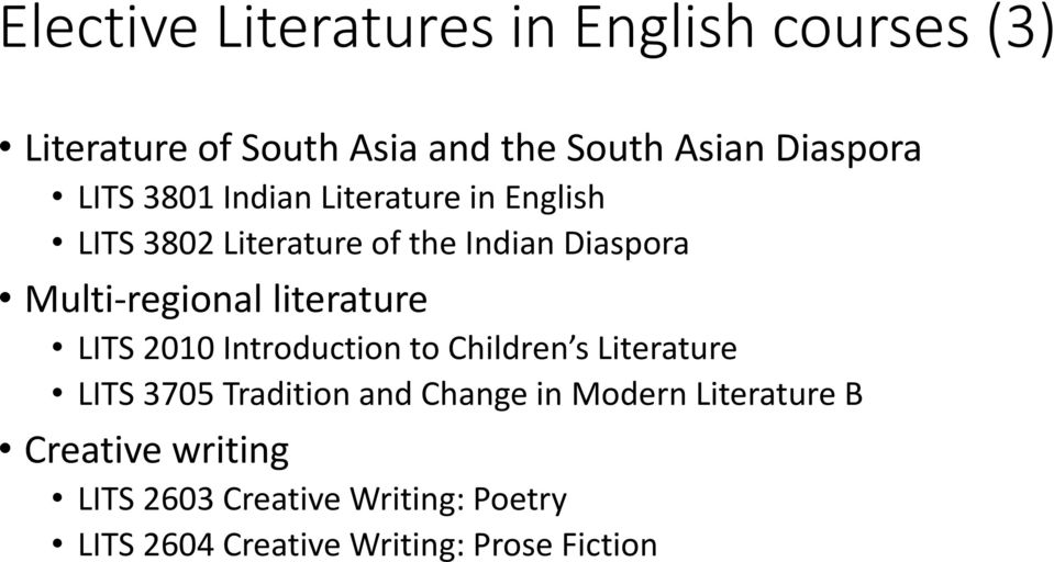 literature LITS 2010 Introduction to Children s Literature LITS 3705 Tradition and Change in Modern