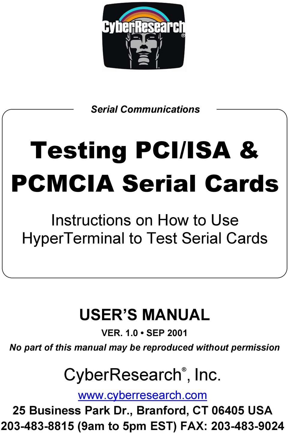 0 SEP 2001 No part of this manual may be reproduced without permission CyberResearch,