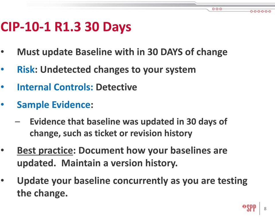 Internal Controls: Detective Sample Evidence: Evidence that baseline was updated in 30 days of