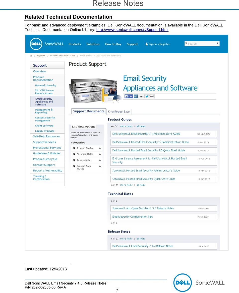 available in the Dell SnicWALL Technical Dcumentatin Online
