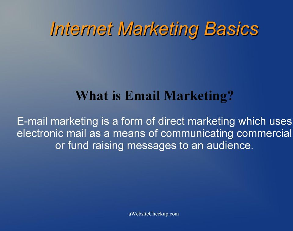 marketing which uses electronic mail as a