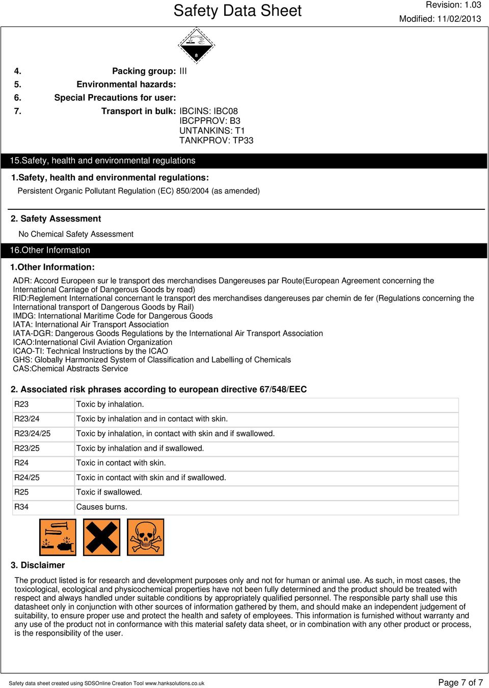 Safety Assessment No Chemical Safety Assessment 16.Other Information 1.