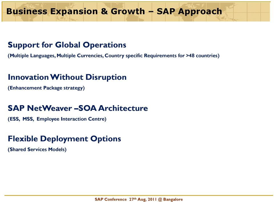Innovation Without Disruption (Enhancement Package strategy) SAP NetWeaver SOA