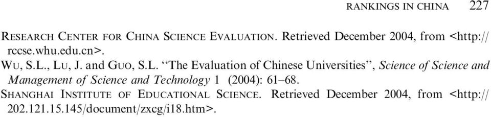 , LU, J. and GUO, S.L. The Evaluation of Chinese Universities, Science of Science and Management