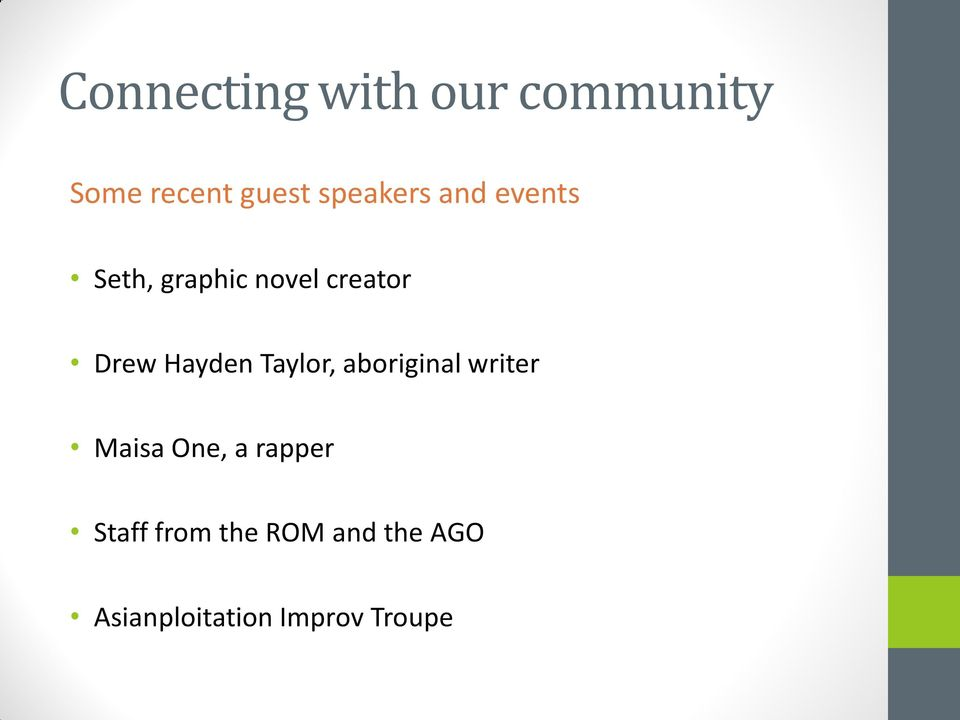 Hayden Taylor, aboriginal writer Maisa One, a rapper