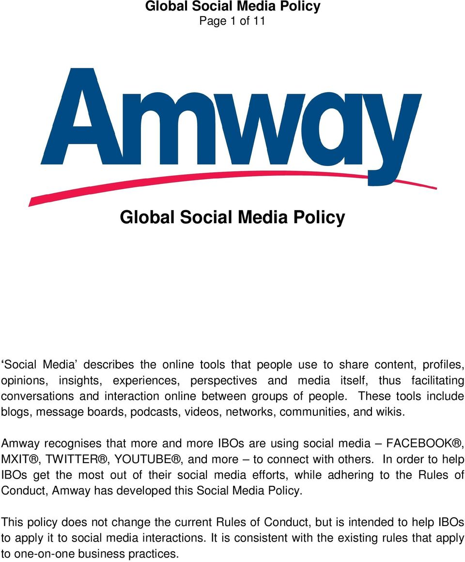 Amway recognises that more and more IBOs are using social media FACEBOOK, MXIT, TWITTER, YOUTUBE, and more to connect with others.