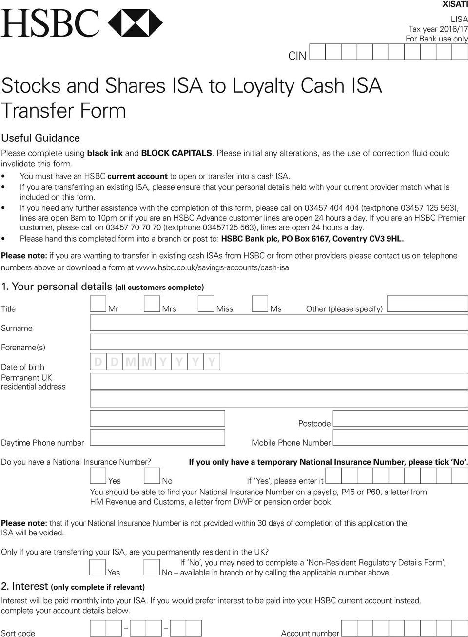 If you are transferring an existing ISA, please ensure that your personal details held with your current provider match what is included on this form.