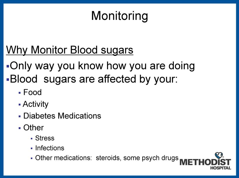your: Food Activity Diabetes Medications Other