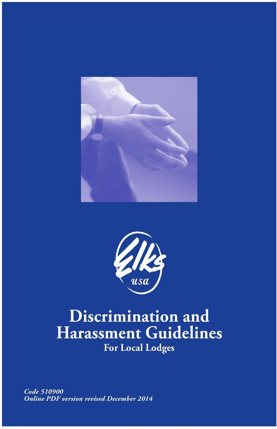 Order of Elks Elks-Harassment Policy.