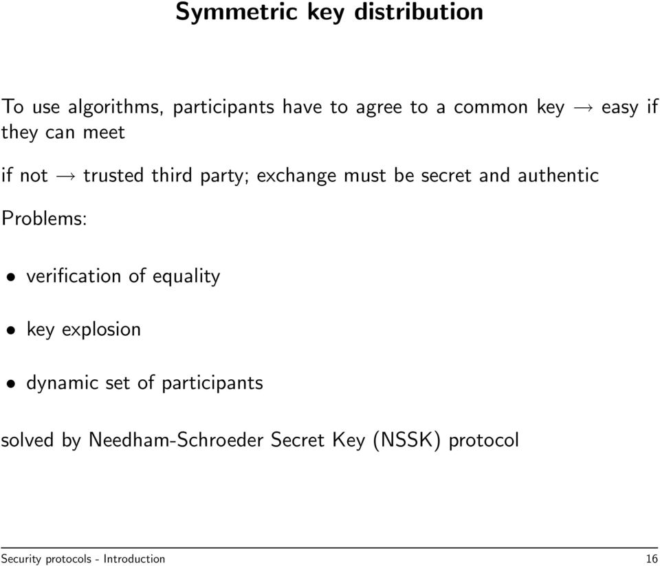 authentic Problems: verification of equality key explosion dynamic set of participants