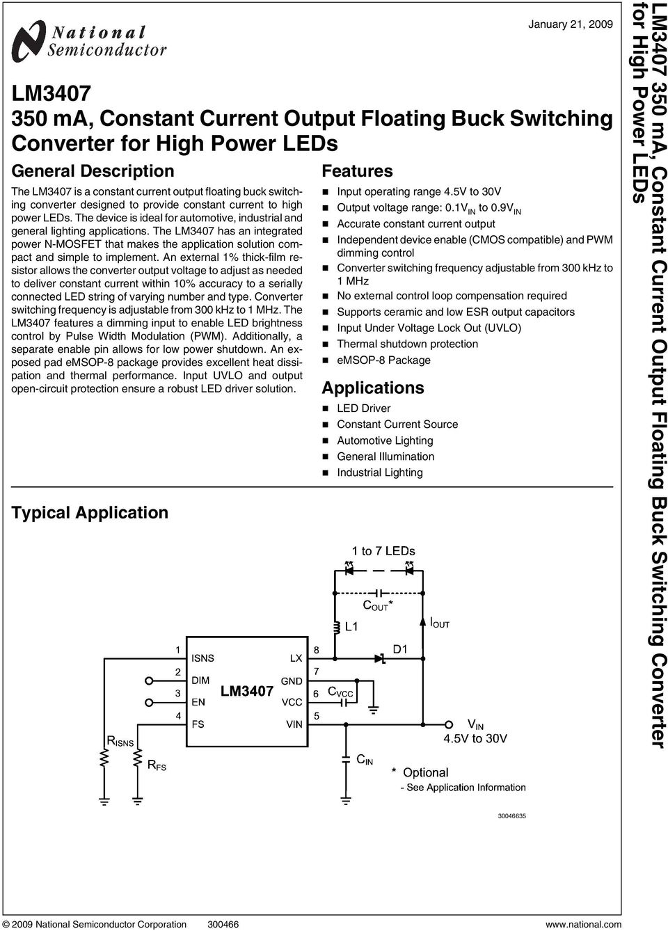 Lm Ma Constant Current Output Floating Buck Switching Converter Adjustable High Power Led Driver The Lm3407 Has An Integrated N Mosfet That Makes Application Solution Compact And