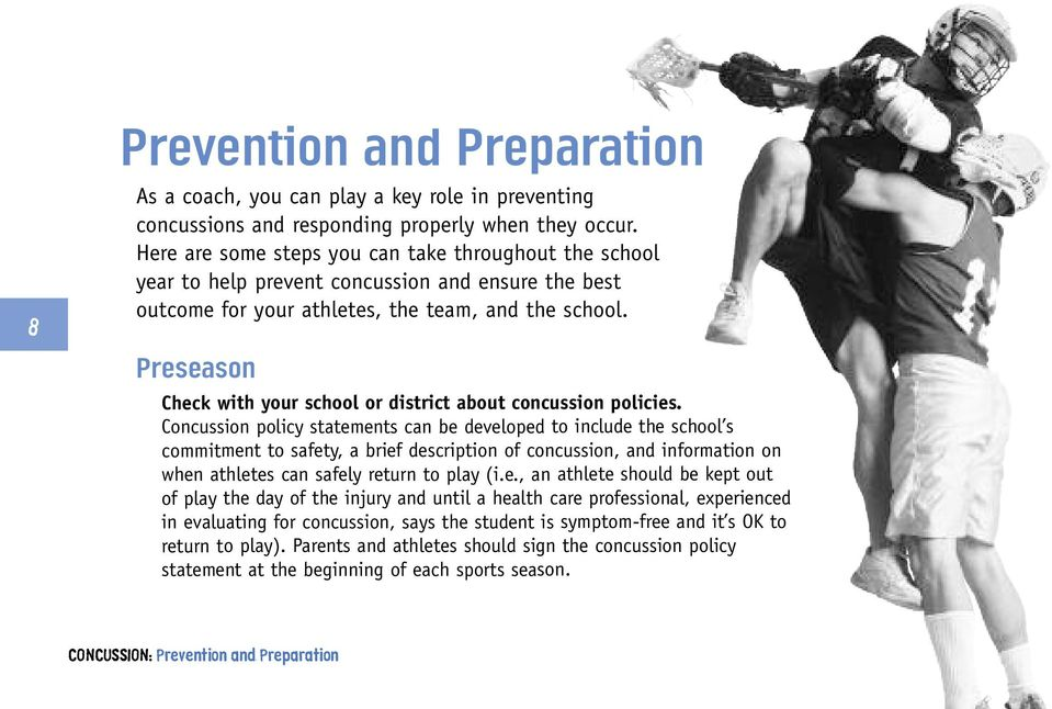 Preseason Check with your school or district about concussion policies.
