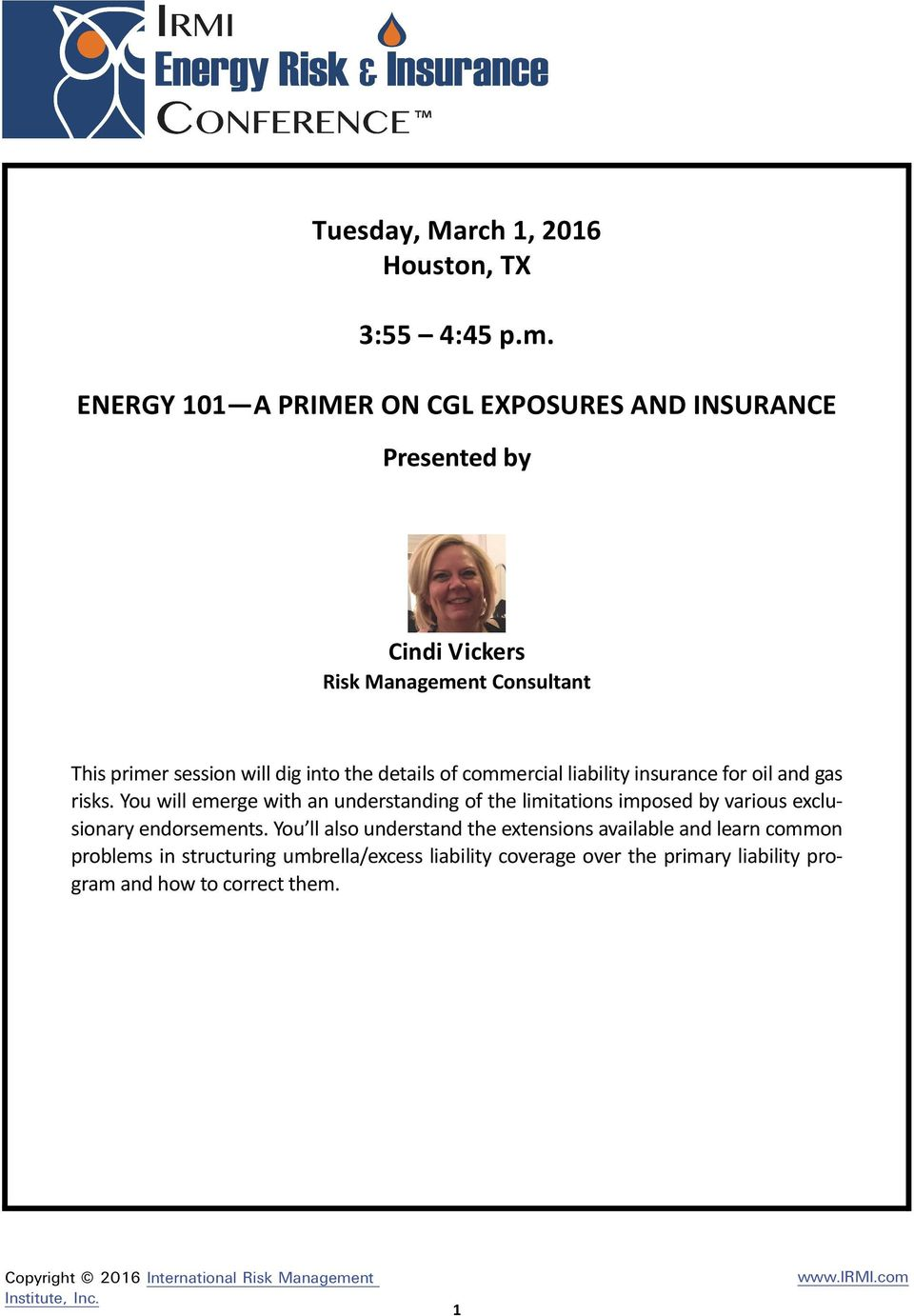 commercial liability insurance for oil and gas risks.