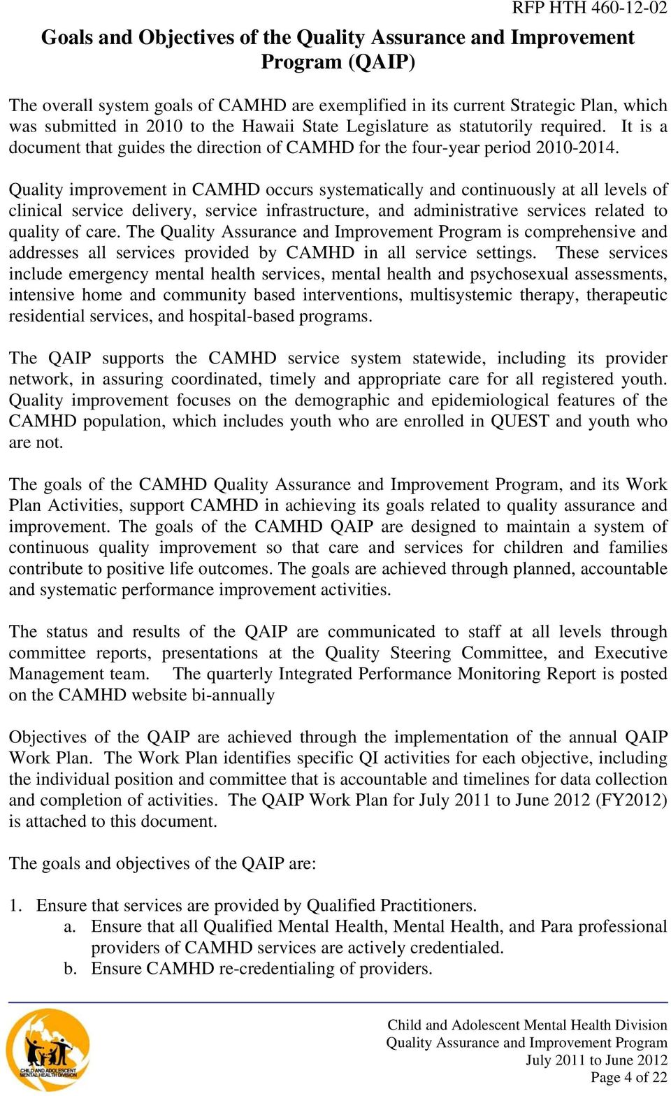 rfp hth attachment i camhd quality assurance and improvement quality improvement in camhd occurs systematically and continuously at all levels of clinical service delivery