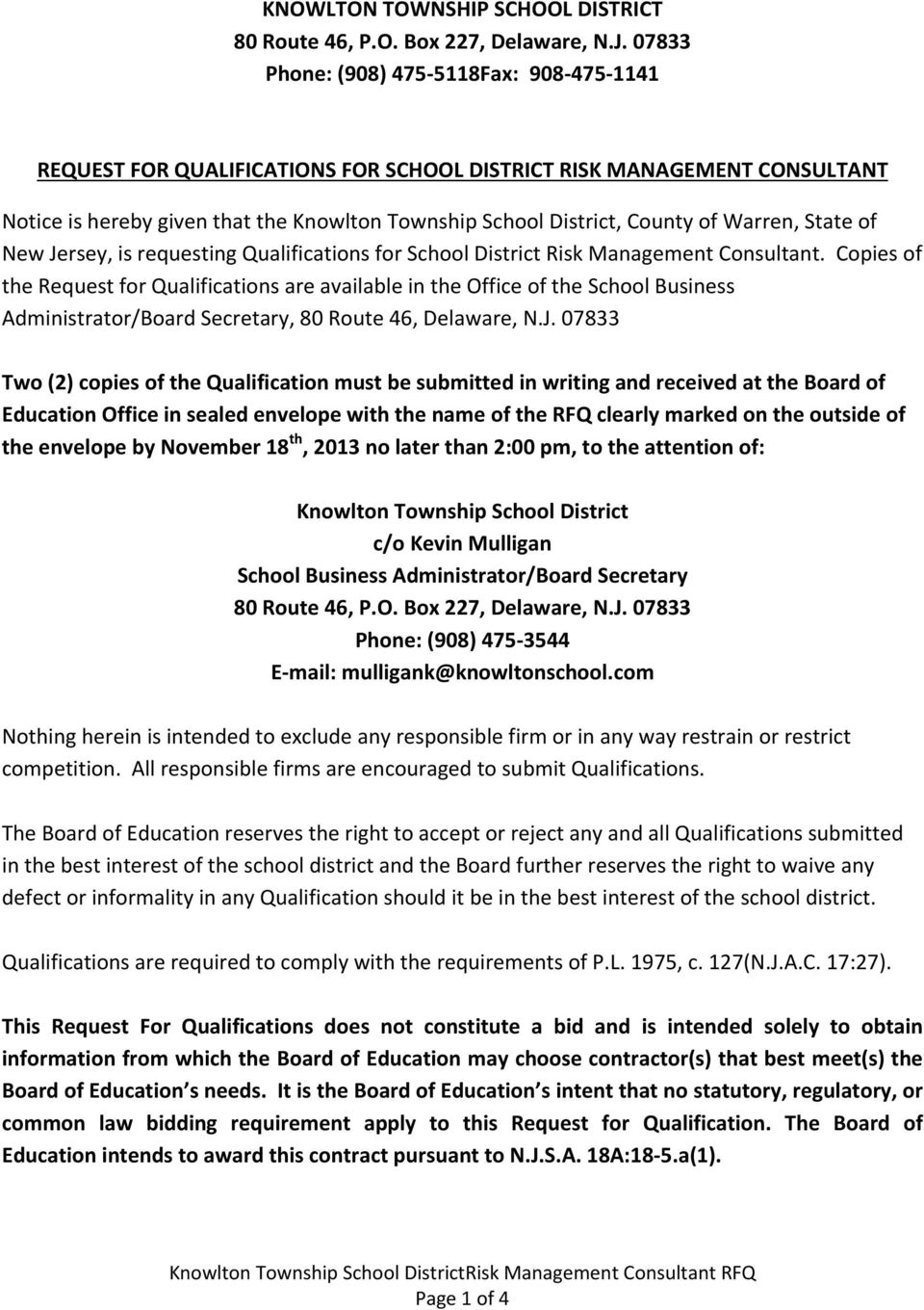Warren, State of New Jersey, is requesting Qualifications for School District Risk Management Consultant.