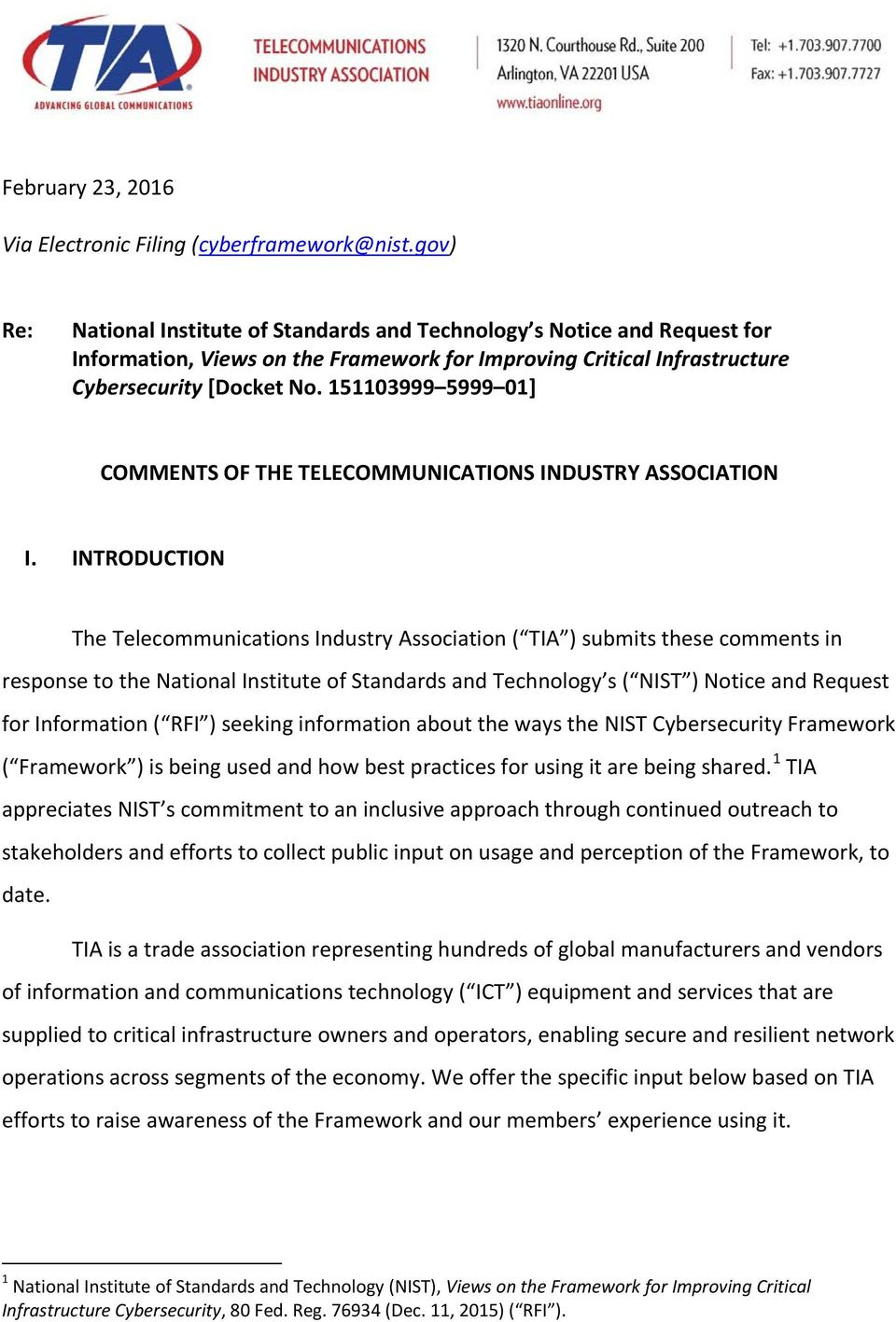 151103999 5999 01] COMMENTS OF THE TELECOMMUNICATIONS INDUSTRY ASSOCIATION I.