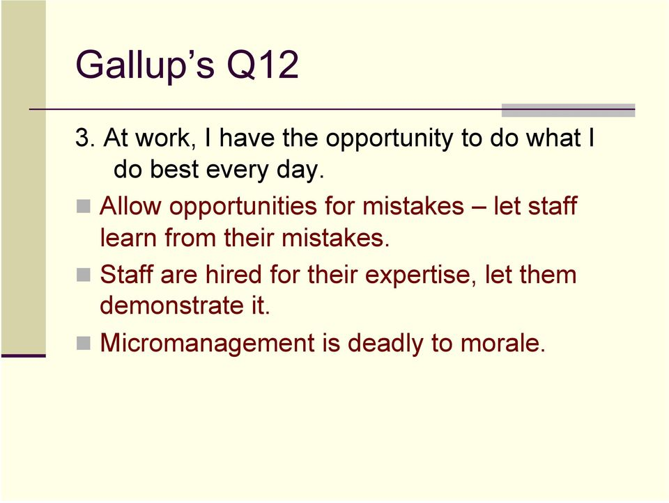 ! Allow opportunities for mistakes let staff learn from their