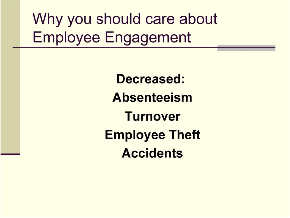 Decreased: Absenteeism