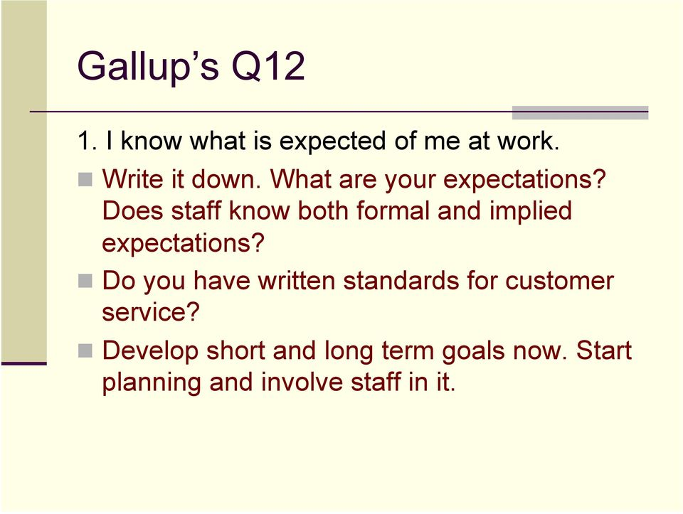 Does staff know both formal and implied expectations?