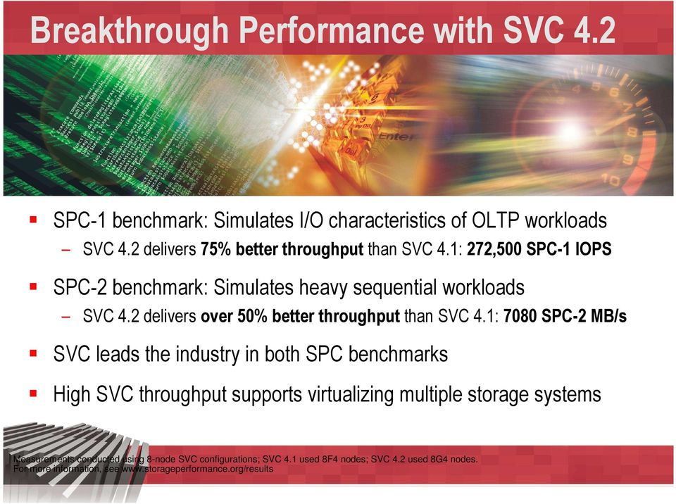 2 delivers over 50% better throughput than SVC 4.