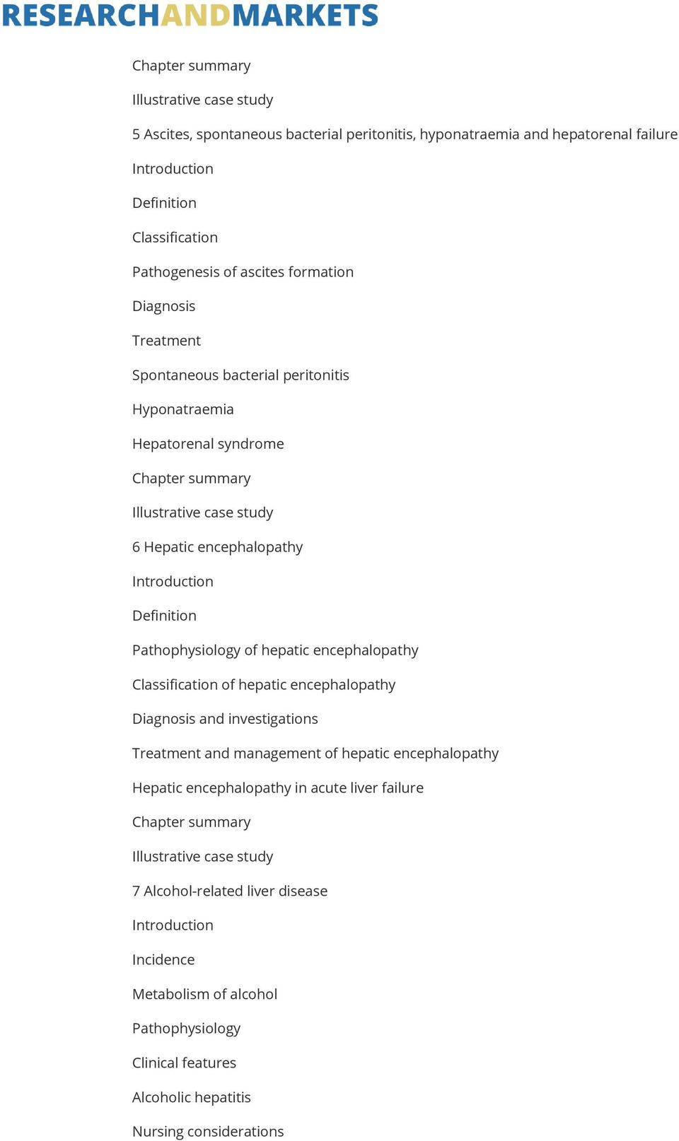 Classification of hepatic encephalopathy Diagnosis and investigations Treatment and management of hepatic encephalopathy Hepatic encephalopathy in