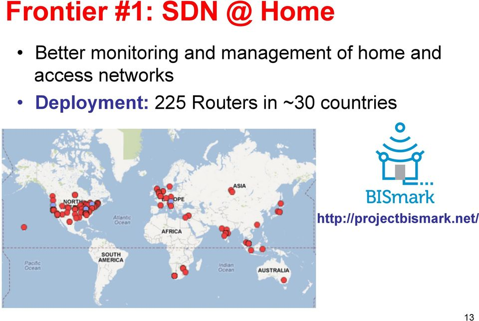 access networks Deployment: 225