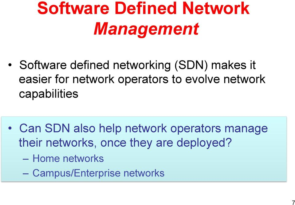 capabilities Can SDN also help network operators manage their