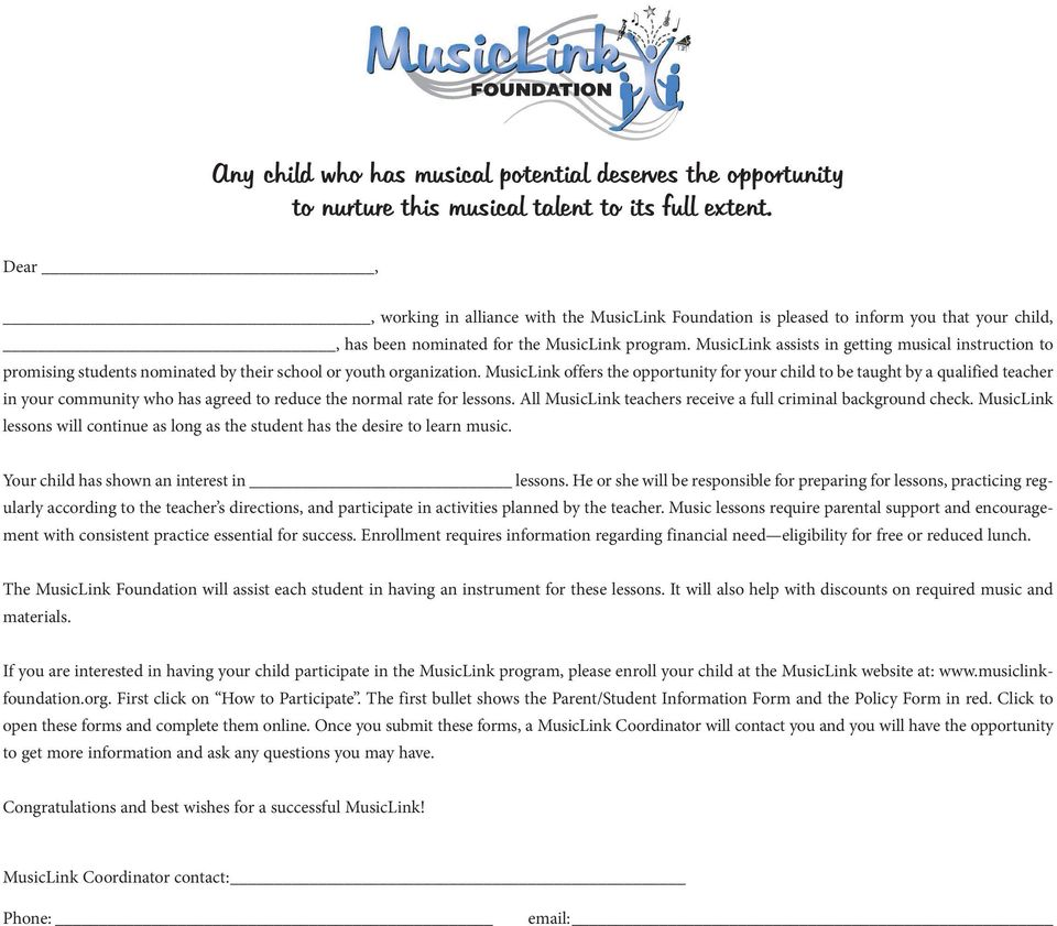 MusicLink assists in getting musical instruction to promising students nominated by their school or youth organization.