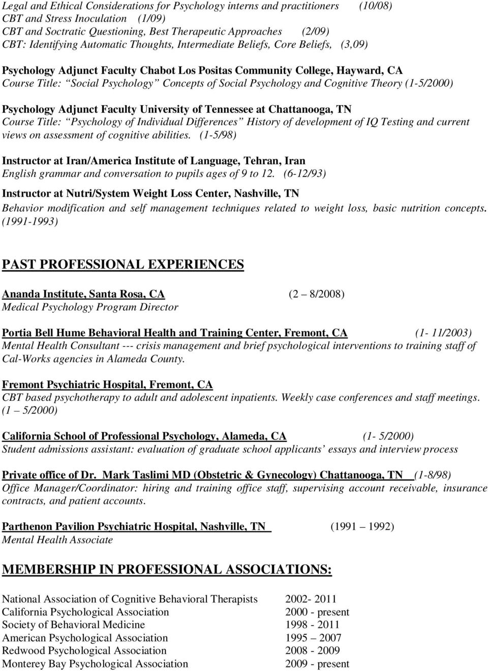 Psychology and Cognitive Theory (1-5/2000) Psychology Adjunct Faculty University of Tennessee at Chattanooga, TN Course Title: Psychology of Individual Differences History of development of IQ